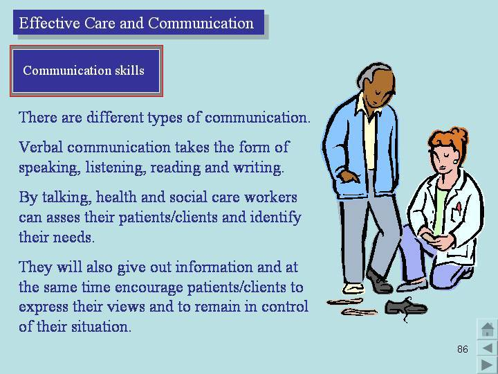 developing effective communication in health and social care p3 Unit 1 - developing effective communication in health and social care  p1 -  effective communication  p3 - barriers to communication.